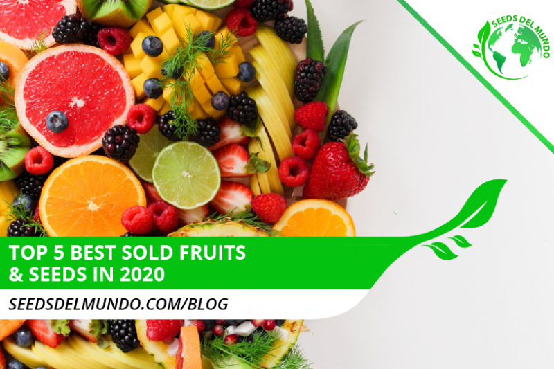 best-sold-fruits-seeds-2020