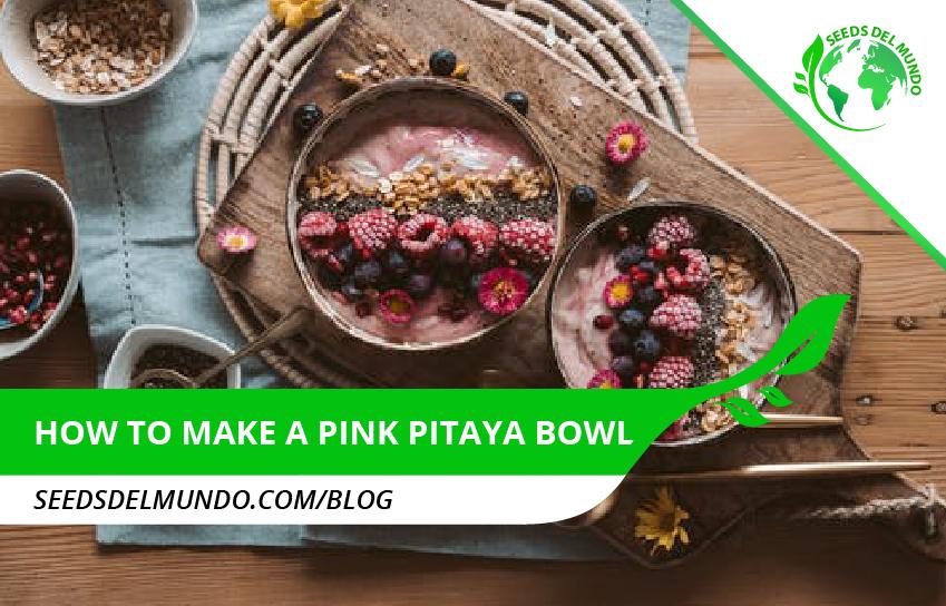 How to make a pink pitaya bowl