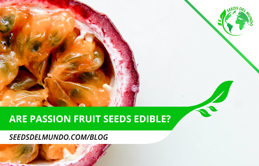 passion fruit seeds edible